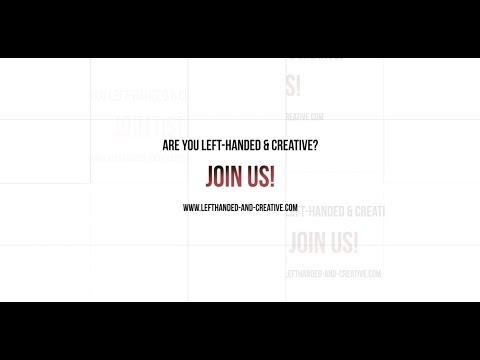 LEFT-HANDED & Creative? JOIN US!