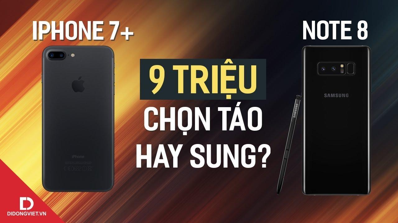 Galaxy Note 8 vs iPhone 7 Plus: Táo sung đụng nhau?
