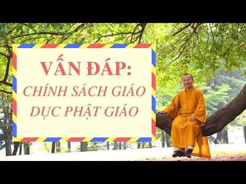 Vấn đáp: Chính sách giáo dục Phật giáo, tình hình phật giáo Tây Tạng tại Trung Quốc và lòng từ bi của đức Phật, khát vọng bản thân và đạo hiếu làm con