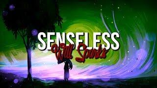 Will Sparks - Senseless (Original Mix)