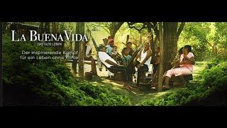 """Kohleabbau In Kolumbien   """"La Buena Vida""""   Die Sendung Zum Film"""