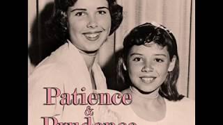 Patience & Prudence - You Tattletale