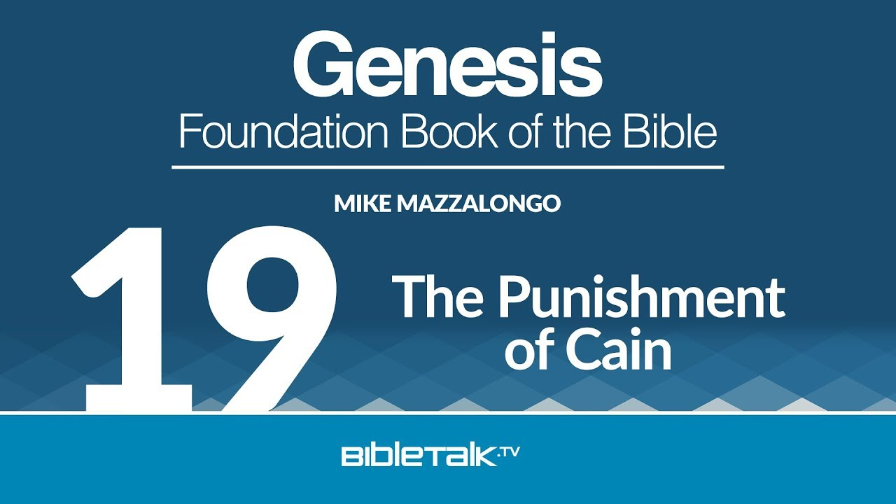 19. The Punishment of Cain