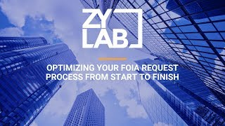 Webinar - Optimizing your FOIA Request Process from Start to Finish