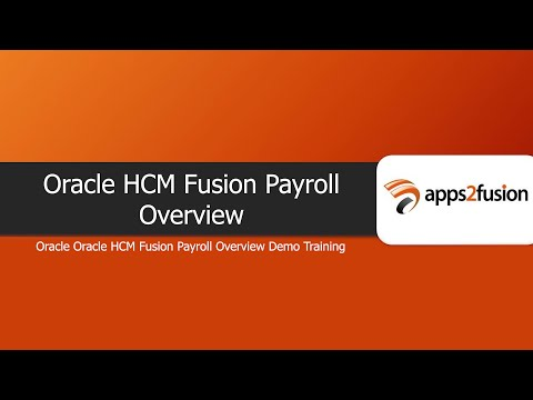 Oracle HCM Fusion Payroll Overview - YouTube