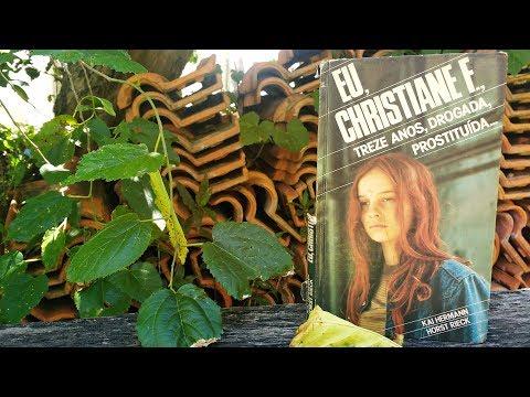 Eu, Christiane F., treze anos, drogada, prostituída... | Pensar ao Ler
