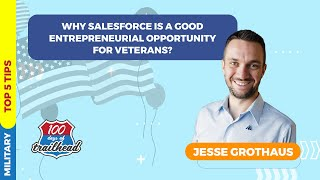 Why Salesforce is a Good Entrepreneurial Opportunity for Veterans