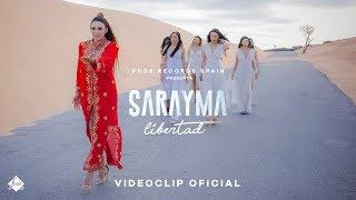 Sarayma   Libertad (Videoclip Oficial)