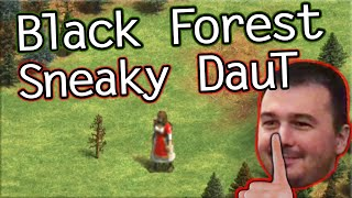 DauT's Sneaky Black Forest Play