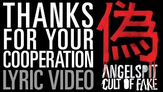 Angelspit's THANKS FOR YOUR COOPERATION Lyric Video