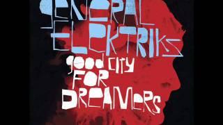 "Video thumbnail of ""General Elektriks - 6. ""Little Lady"" [Good City For Dreamers]"""