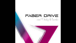 """Faber Drive """"You and I"""" (Official Audio)"""