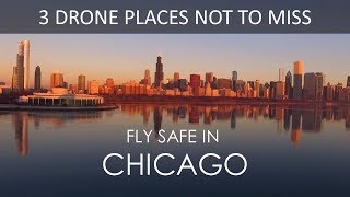 Where to fly drone in Chicago?