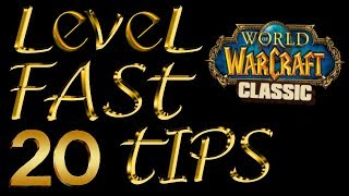How To Level Faster In Classic Vanilla WoW - 20 Tips!