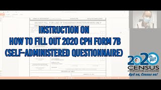 How to Accomplish 2020 CPH Form 7B  (Self-Administered Questionnaire)