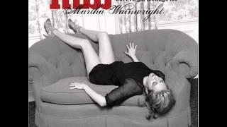 Martha Wainwright - I Wish I Were