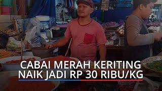 Harga Kebutuhan Pokok di Padang Hari Ini, Cabai Merah Keriting Naik jadi Rp 30 Ribu per Kilogram