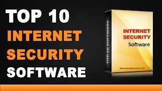 Best Internet Security Suite Software - Top 10 List