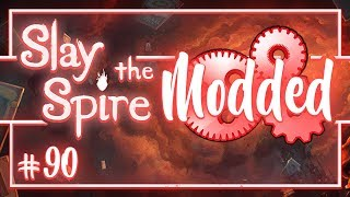 Let's Play Slay the Spire Modded: Beaked | Live Fast Die Young - Episode 90