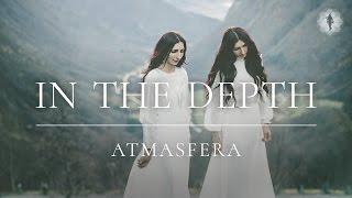 ATMASFERA - На Глибині ( In the depth ) | Official Video