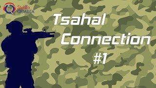 Tsahal connection #1 -  : Tsahal connection pour aider les français à réussir leur armée