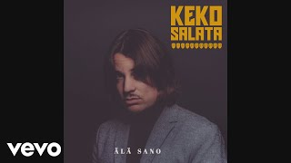 Keko Salata   Älä Sano (Audio)