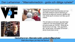 Dan Larhammar – Alternativmedicin: goda och dåliga nyheter