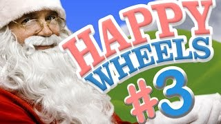 Happy Wheels - THE CHRISTMAS SPIRIT! Part 3 (Funny Moments)
