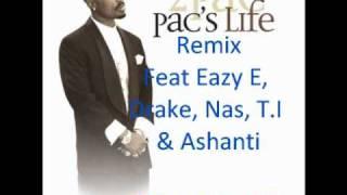 2Pac Feat. Eazy E, Drake, Nas, T.I & Ashanti - Pac's Life (OfficialMuddiTv Remix)