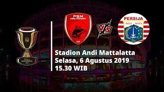 VIDEO: Live Streaming Piala Indonesia, PSM Makassar vs Persija Jakarta, Selasa 6 Agustus 2019