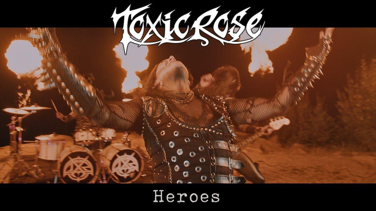 TOXICROSE - Heroes