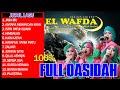 Download Lagu FULL QOSIDAH TERBAIK DAN TERPOPULER MASA KINI - EL WAFDA TOP HITS VOL. 1 Mp3 Free