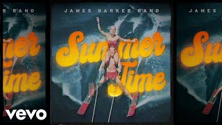 James Barker Band Summer Time