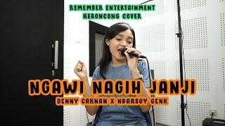 Ndarboy Genk & Denny Caknan - Ngawi Nagih Janji cover (Keroncong) Remember Entertainment