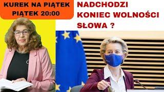 NL Dr Ewa Kurek: UE wprowadzi ustawową cenzurę?!