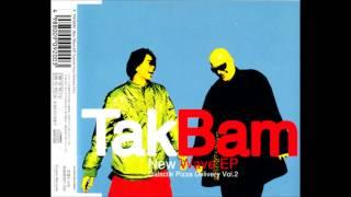 Takbam - Elektronische Tanzmusik ( The Modernist Remix )