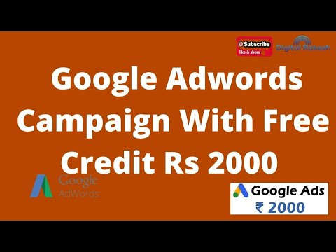google adwords campaign with free credit rs 2000