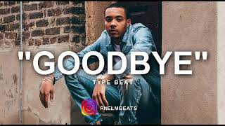 "[FREE] G Herbo ""GoodBye"" Type Beat (Prod By RNE LM)"