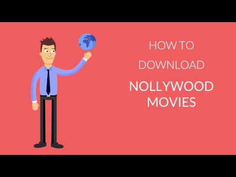 How to Download Nollywood Movies