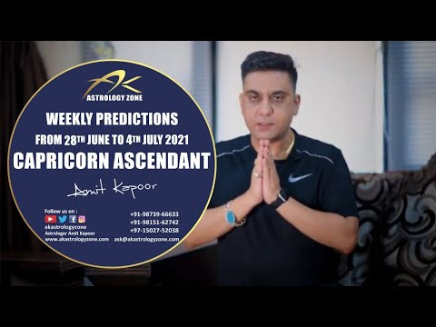 CAPRICORN ASCENDANT WEEKLY PREDICTION FROM 28TH JUNE TO 4TH JULY BY #AMITKAPOOR
