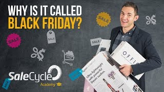 Why Is It Called Black Friday?