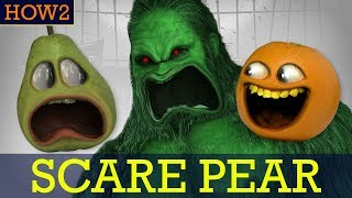 HOW2: How to Scare Pear! #Shocktober