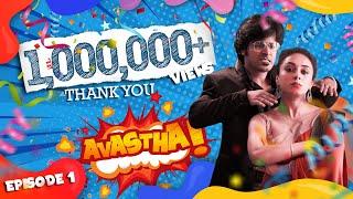 AVASTHA   Episode 01   Web Series   Pearle Maaney   Srinish Aravind   S01E01