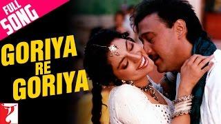 Goriya Re Goriya - Full Song | Aaina | Jackie Shroff | Juhi