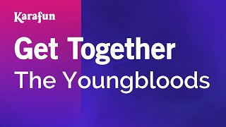 Karaoke Get Together - The Youngbloods *