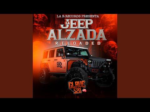 La Jeep Alzada (Reloaded)