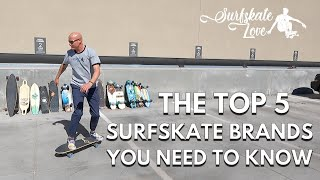 Surfskate Review: The Top 5 Surfskate Brands You Need to Know