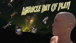 Miracle Day Of Play (Rust)