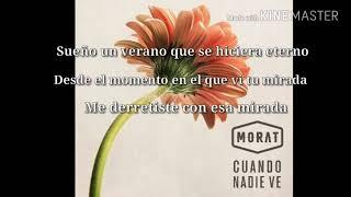 Morat- Cuando Nadie Ve