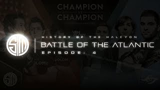 History of the Halcyon: Episode 4 - Battle of the Atlantic